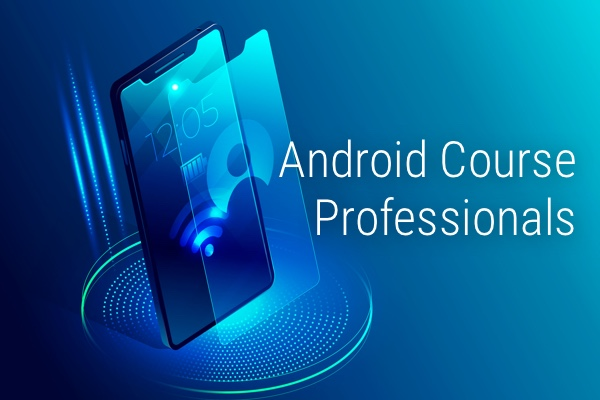 Android Course for Professionals